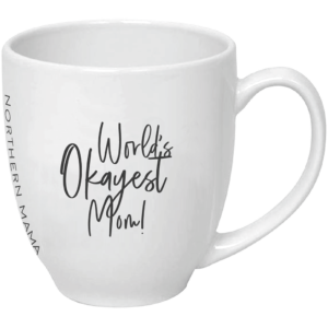 Northern Mama Maternal Services, motherhood, coffee mug, mom life, sudbury, sudbury doulas, birth, pregnancy, postpartum, mental health, mugs, baby, therapy, social worker